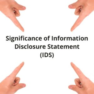 Significance of Information Disclosure Statement