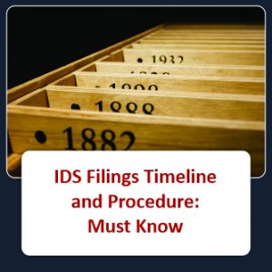 IDS Filings Timeline and Procedure