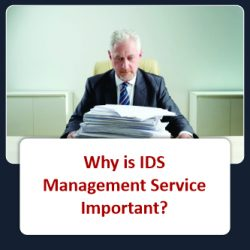 Why is IDS Management Service Important